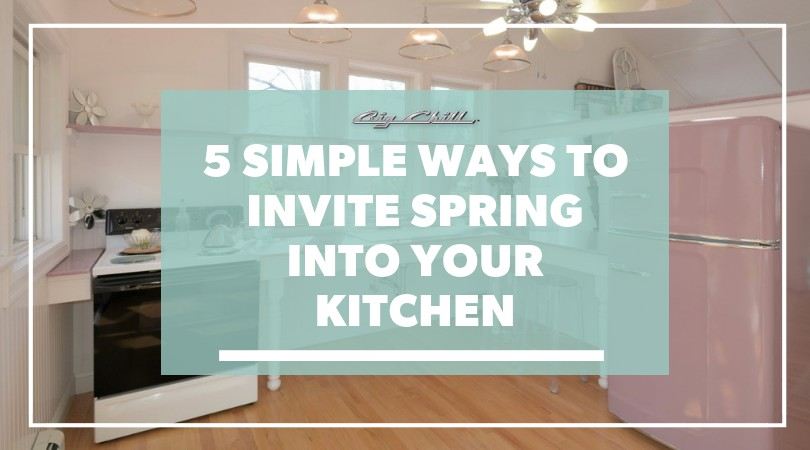 5 Simple Ways to Invite Spring Into Your Kitchen