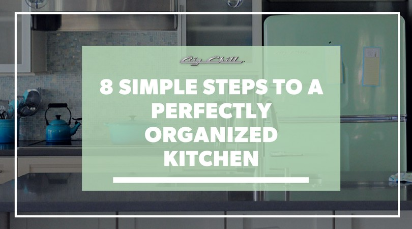 8 Simple Steps to a Perfectly Organized Kitchen