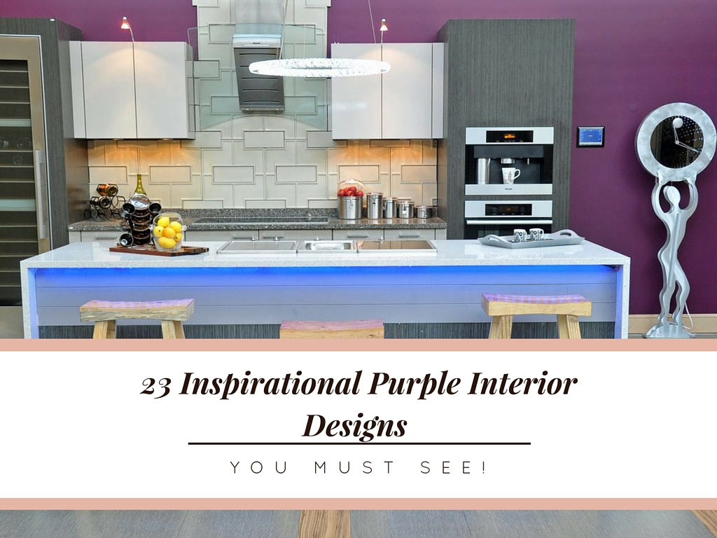 23 Inspirational Purple Interior Designs You Must See on