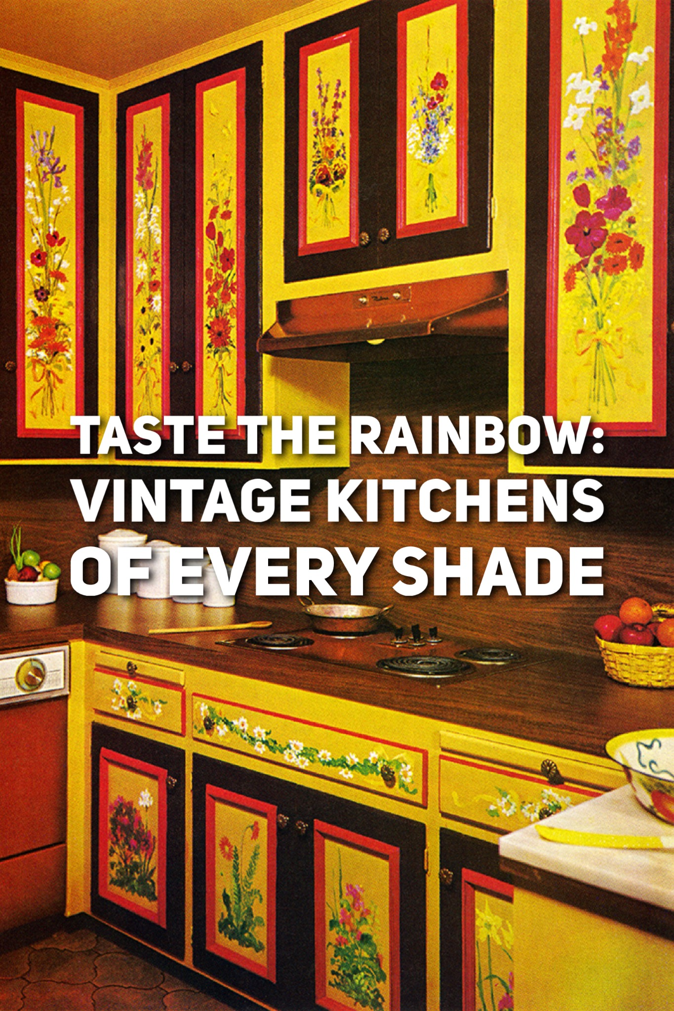 Taste the Rainbow: Vintage Kitchens of Every Shade