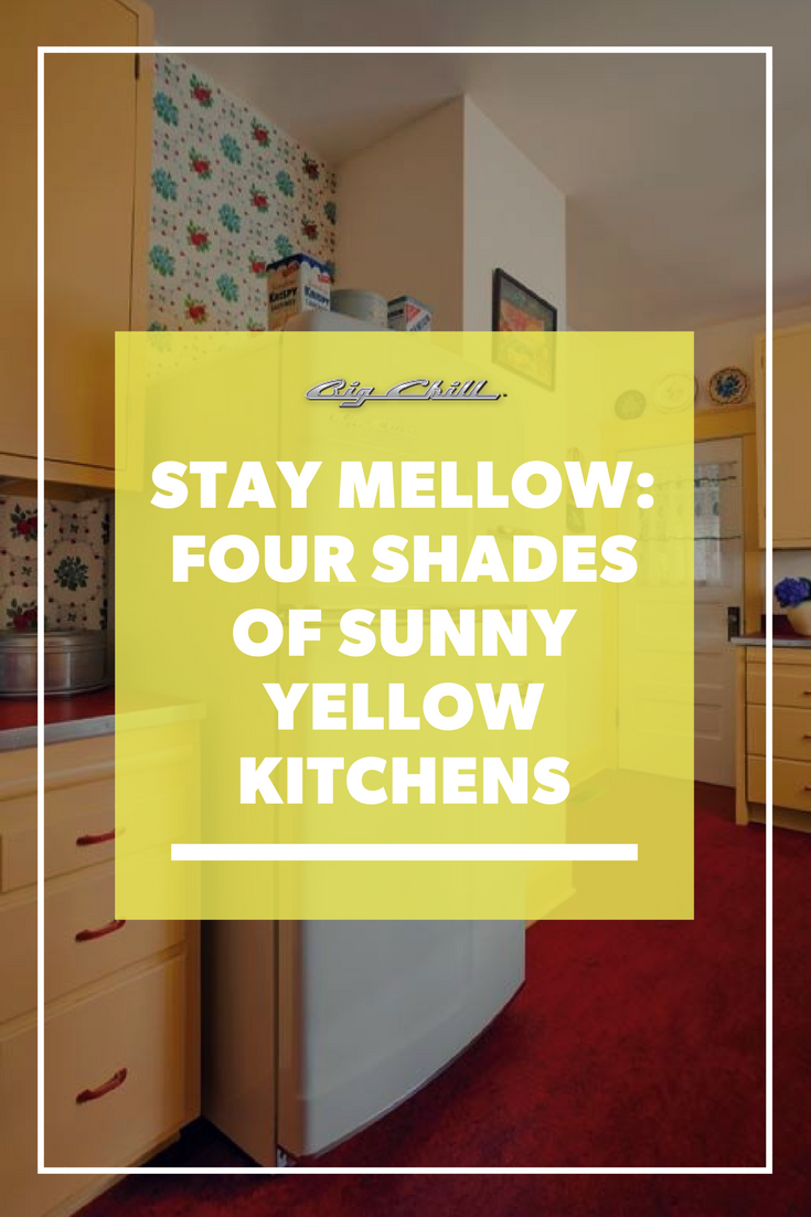 Stay Mellow: Four Shades of Sunny Yellow Kitchens