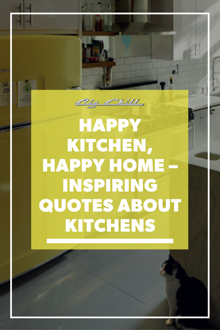 Happy Kitchen Happy Home Inspiring Quotes About Kitchens