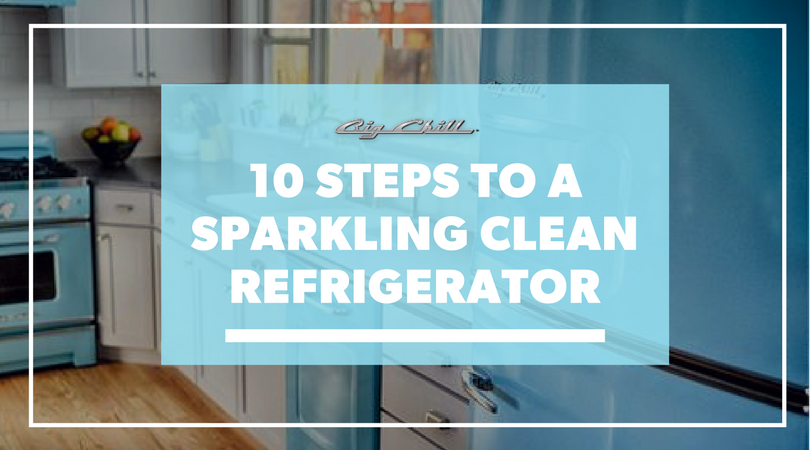 10 Steps to a Sparkling Clean Refrigerator