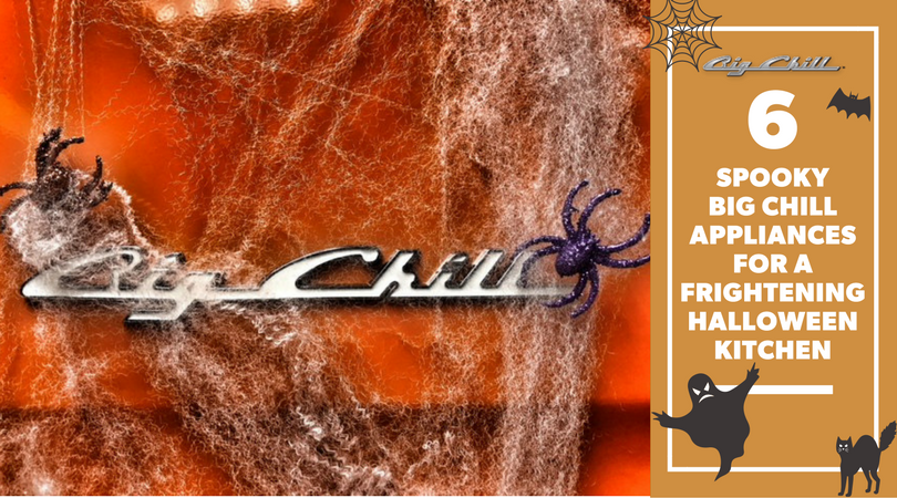 6 Spooky Big Chill Appliances for a Frightening Halloween Kitchen