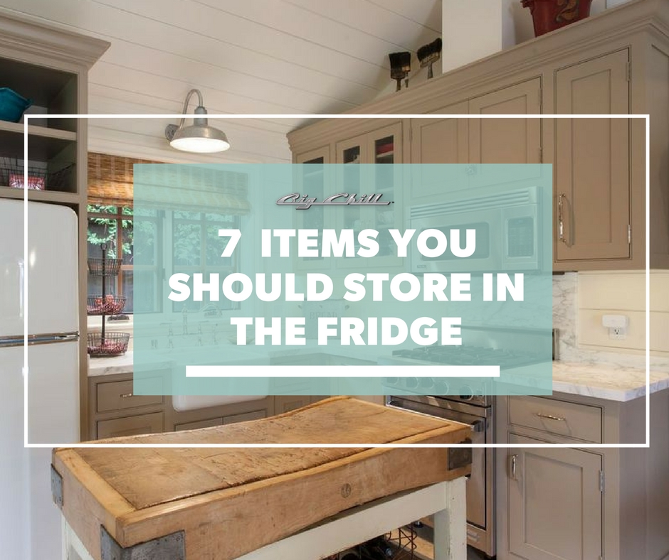 7 Items You Should Store in the Fridge