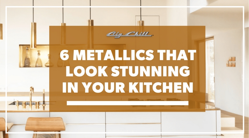 6 Metallics That Look Stunning in Your Kitchen