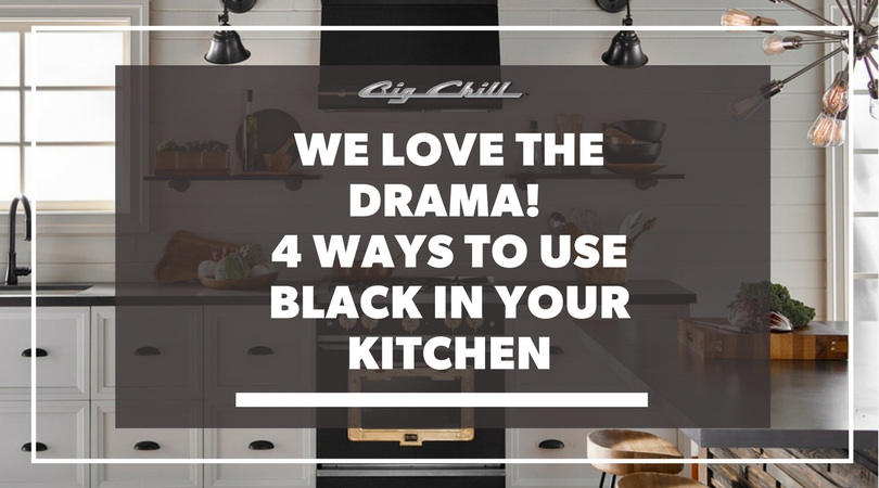 We Love the Drama! 4 Ways to Use Black in Your Kitchen