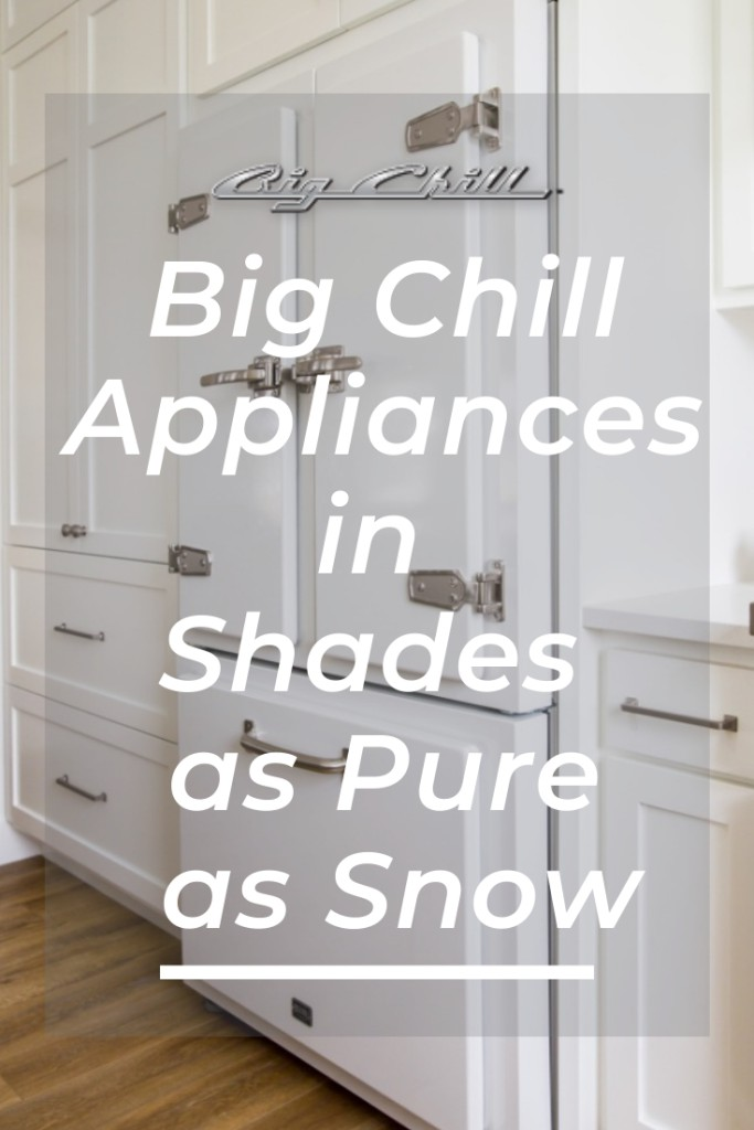 Big Chill Appliances in Shades as Pure as Snow