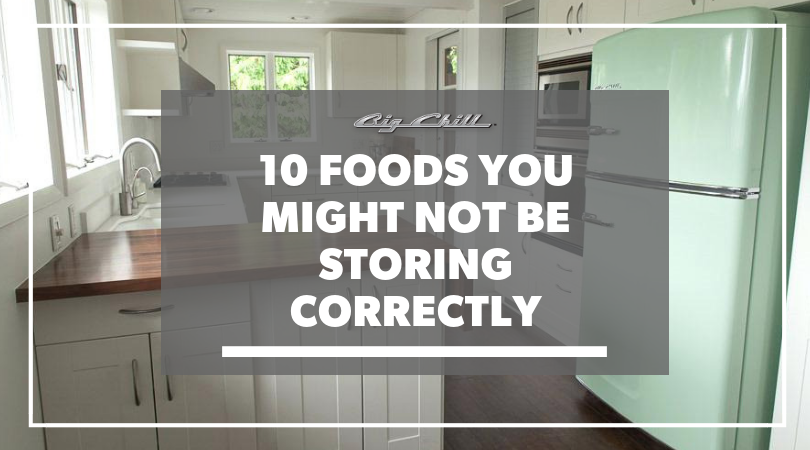 10 Foods You Might Not Be Storing Correctly