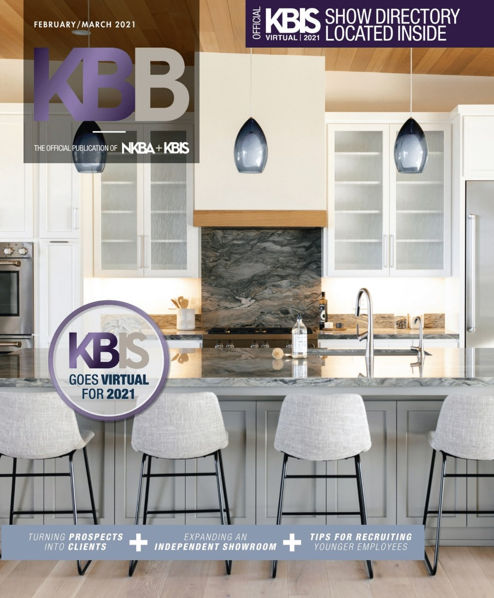 Kitchen And Bath - February/March 2021