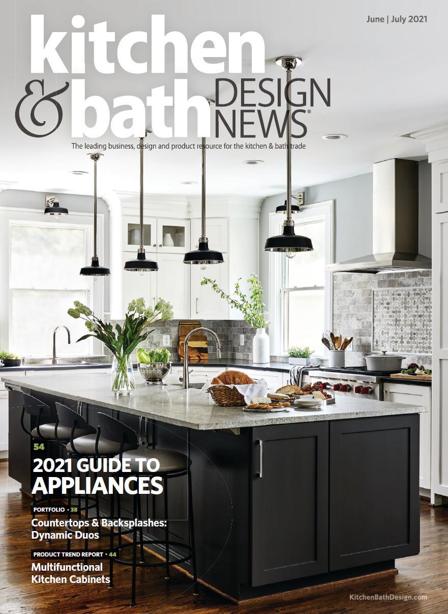 Kitchen & Bath Design News - June/July 2021