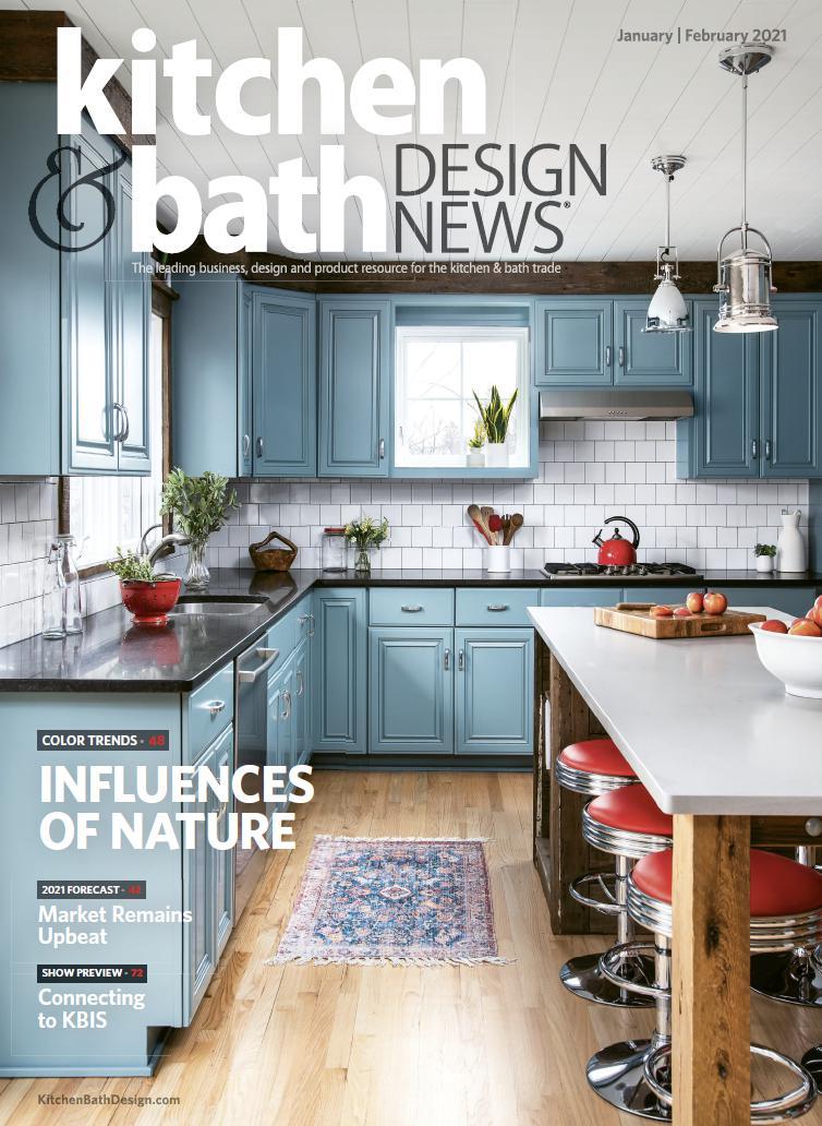 Kitchen & Bath Design News – January/February 2021