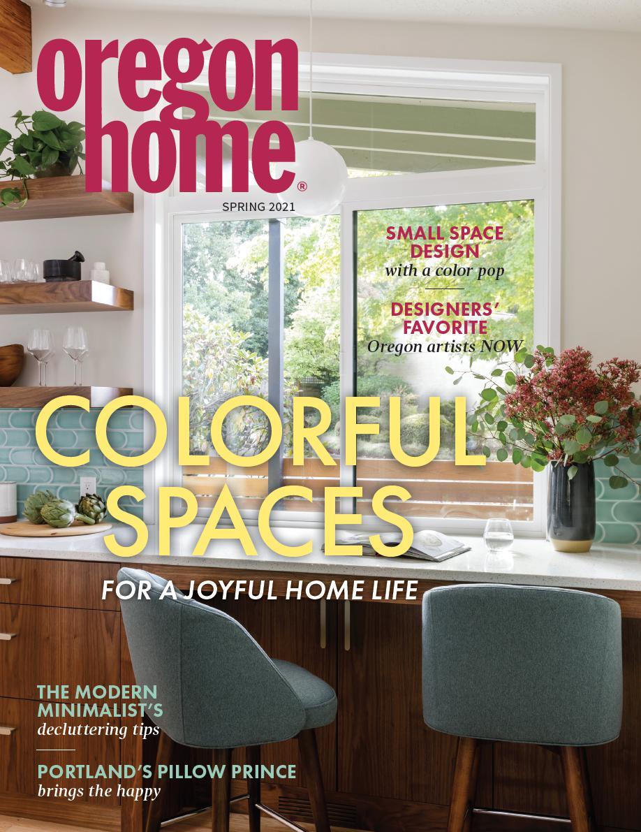 Oregon Home Magazine - Spring 2021