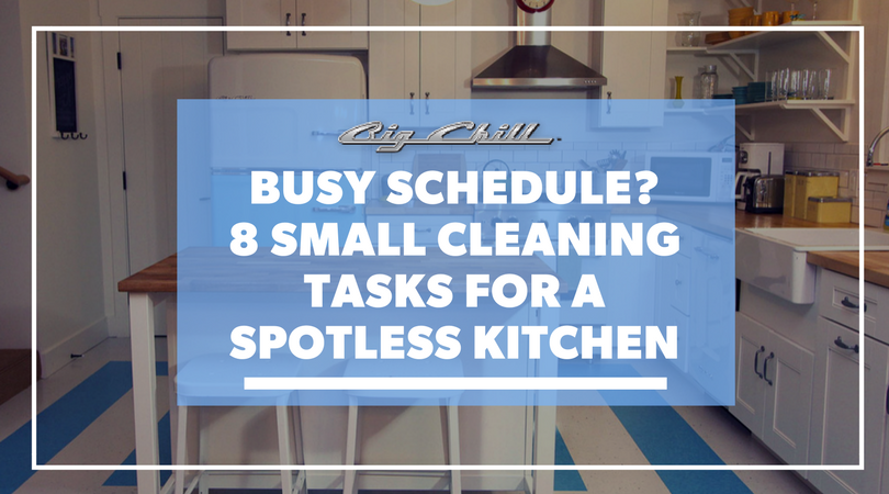 Busy Schedule? 8 Small Cleaning Tasks to Maintain a Spotless Kitchen