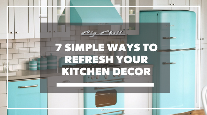 7 Simple Ways to Refresh Your Kitchen Decor