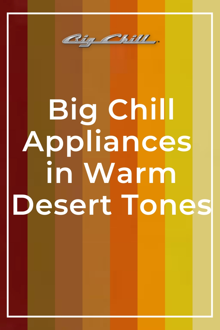 Big Chill Appliances in Warm Desert Tones