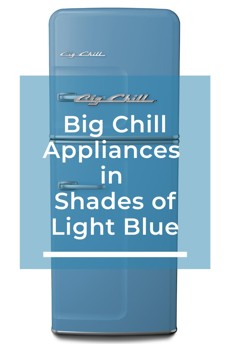 Big Chill Appliances in Shades of Light Blue