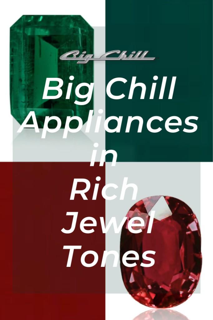 Big Chill Appliances in Rich Jewel Tones